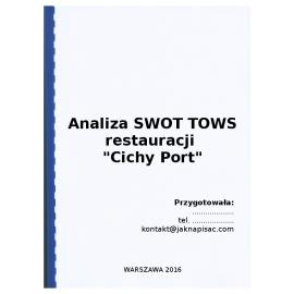 """Analiza SWOT TOWS restauracji """"Cichy Port"""" - przykład"""
