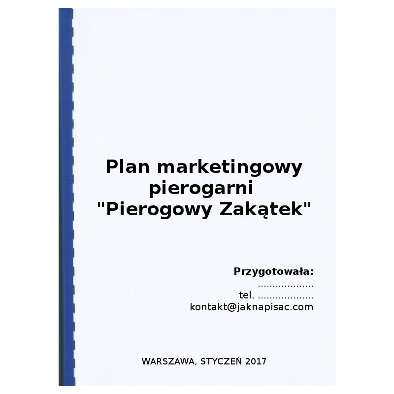 """Plan marketingowy pierogarni """"Pierogowy Zakątek"""""""
