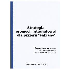 """Strategia promocji internetowej dla pizzerii """"Fabiano"""""""