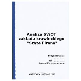 """Analiza SWOT zakładu krawieckiego """"Szyte Firany"""""""