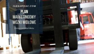 """Plan marketingowy firmy """"Wozmax"""" - wózki widłowe"""